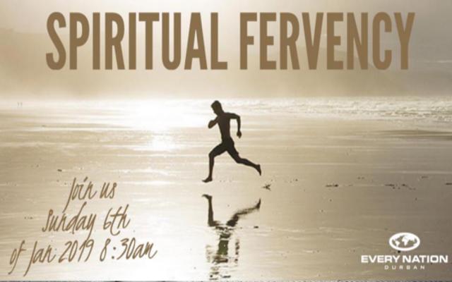 Spiritual Fervency 2019